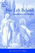 Not Left Behind: Going Back for the Offended
