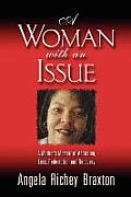 A Woman with an Issue