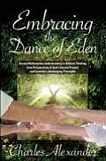 Embracing the Dance of Eden