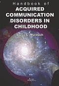 Handbook of Acquired Communication Disorders in Childhood