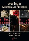 Voice Science, Acoustics and Recording