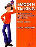 Smooth Talking: A Curriculum for School-Age Children Who Stutter [With Paperback Book]