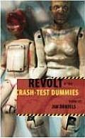 Revolt Of The Crash Test Dummies