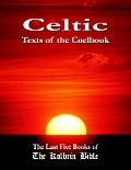 Celtic Texts of the Coelbook The Last Five Books of the Kolbrin Bible