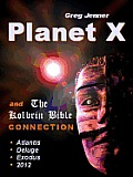 Planet X and The Kolbrin Bible Connection: Why The Kolbrin Bible is the Rosetta Stone of Planet X