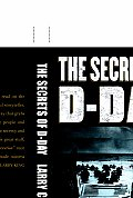 The Secrets of D-Day: A Masterful History of One of the Most Important Days of the 20th Century
