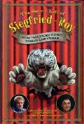 Secret Life of Siegfried & Roy How the Tiger Kings Tamed Las Vegas