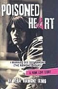 Poisoned Heart I Married Dee Dee Ramone the Ramones Years