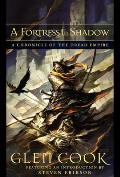 A Fortress In Shadow: A Chronicle Of The Dread Empire (Dread Empire) by Glen Cook