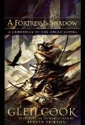 A Fortress In Shadow: A Chronicle Of The Dread Empire by Glen Cook