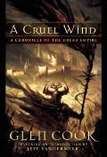 A Cruel Wind: A Chronicle Of The Dread Empire (Dread Empire) by Glen Cook