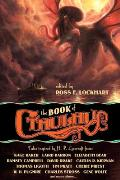 Book of Cthulhu Tales Inspired by H P Lovecraft