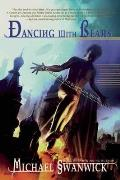 Dancing With Bears: The Postutopian Adventures Of Darger & Surplus (Darger & Surplus Novels) by Michael Swanwick