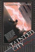 Tainted City Shattered Sigil Book 2