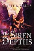 The Siren Depths: The Third Book of the Raksura (Books of the Raksura) Cover