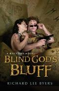 Blind God's Bluff: A Billy Fox Novel (Billy Fox Novels) by Richard Lee Byers