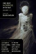 Best Horror Of The Year #05: The Best Horror Of The Year, Volume 5 by Ellen Datlow (edt)