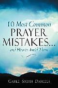 10 Most Common Prayer Mistakes...