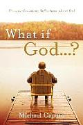 What If God...?