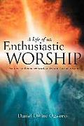 A Life of an Enthusiastic Worship
