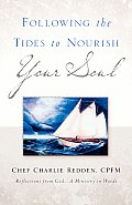 Following the Tides to Nourish Your Soul