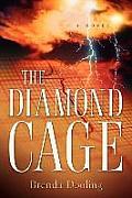 The Diamond Cage