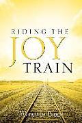Riding the Joy Train