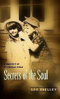 Secrets of the Soul