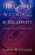 The Gospel According to Relativity
