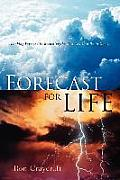 Forecast for Life