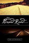 The Broad Road...
