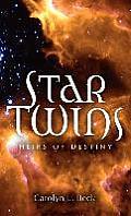 Star Twins- Heirs of Destiny