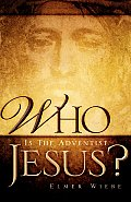 Who Is the Adventist Jesus?