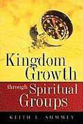 Kingdom Growth Through Spiritual Groups