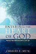 Entering the Heart of God