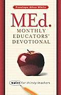 Med. Monthly Educators' Devotional