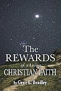 The Rewards of Living the Christian Faith