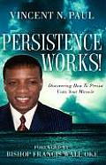Persistence Works!