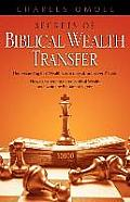 Secrets of Biblical Wealth Transfer