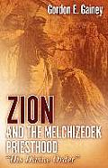 Zion and the Melchizedek Priesthood