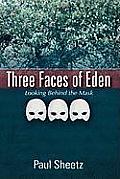 Three Faces of Eden