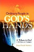 Ordinary People in God's Hands