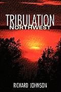 Tribulation Northwest