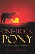 One-Trick Pony