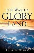 The Way to Glory Land