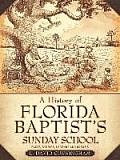 A History of Florida Baptist's Sunday School