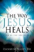 The Way Jesus Heals