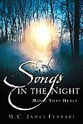 Songs in the Night: Music That Heals