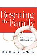 Rescuing the Family