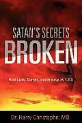 Satan's Secrets Broken